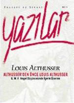 Althusser'den Önce Louis Althusser - Felsefi ve Siyasi Yazılar 2