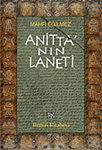 Anitta'nın Laneti