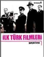 İlk Türk Filmleri