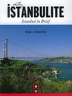 İstanbulite - İstanbul in Brief