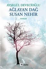 Ağlayan Dağ Susan Nehir