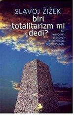 Biri Totalitarizm mi Dedi?