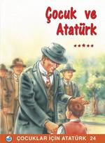 Çocuk ve Atatürk - Çocuklar İçin Atatürk