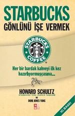 Starbucks - Gönlünü İşe Vermek