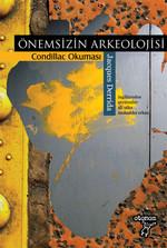 Önemsizin Arkeolojisi