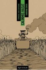 Çalınmış Hasat - Küresel Gıda Soygunu