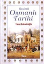 Resimli Osmanlı Tarihi