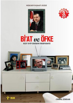 Bi'at ve Öfke/Recep Tayyip Erdoğan'