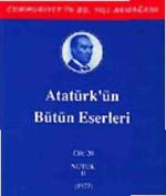 Atatürk'ün Bütün Eserleri - Cilt : 20