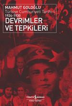 Türkiye Cumhuriyeti Tarihi-1 1924-1930 Devrimler ve Tepkileri