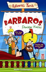 Eğlenceli Bilgi (Tarih) - Barbaros Denizler Fatihi