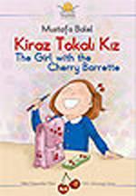 Kiraz Tokalı Kız - The Girl with the Cherry Barrette