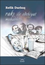 Rakı ile Edebiyat Muhabbeti