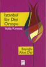 İstanbul Bir Dişi Orospu
