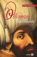 Ottoman Empire Unveiled