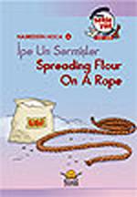 İpe Un Sermiş - Spreading Flour on A Rope