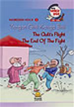 Yorgan Gitti  Kavga Bitti - The Quilt's flight, The End of The Fight