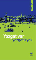 Yozgat Var, Yozgat'lı Yok