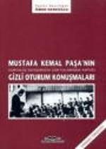 Mustafa Kemal Paşa'nın Gizli Oturum Konuşmaları