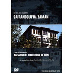 Safranbolu: Reflections Of Time - Safranboluda Zaman