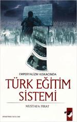 Emperyalizmin Kıskacında Türk Eğitim Sistemi