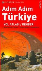 Adım Adım Türkiye - Yol Haritası / Rehber