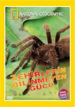 National Geographic - Zehirlerin Bilinmeyen Gücü