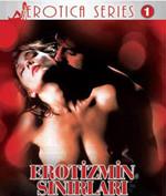 Erotizmin Sınırları - Erotic Boundaries
