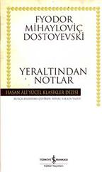 Yeraltından Notlar - Hasan Ali Yücel Klasikleri