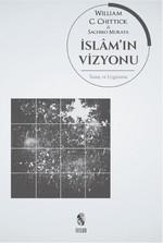 İslam'ın Vizyonu İnanç ve Uygulama