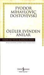 Ölüler Evinden Anılar - Hasan Ali Yücel Klasikleri
