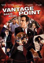 Vantage Point - Bakis Açisi
