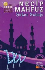 Şeker Sokağı (Kahire Üçlemesi 3.kitap)