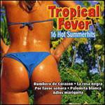 Tropical Fever