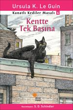 Kanatlı Kediler Masalı 4-Kentte Tek