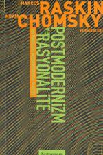 Bilim ve Postmodernizm Tartışmaları:Postmodernizim ve Rasyonalite