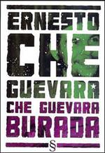 Che Guevara Burada