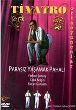 Parasiz Yasamak Pahali
