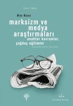Marksizm ve Medya Araştırmaları