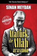 Atatürk ile Allah Arasında