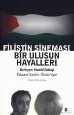 Filistin Sineması Bir Ulusun Hayalleri