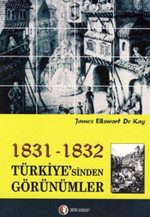 1831 - 1832 Türkiyesi'nden Görünümler
