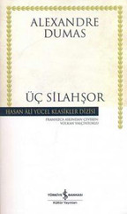 Üç Silahşör - Hasan Ali Yücel Klasikleri