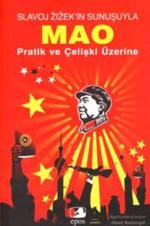 Mao Pratik ve Çelişki Üzerine