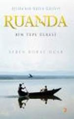 Afrika'nın Gülen Gözleri-Ruanda
