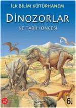İlk Bilim Kütüphanem-Dinozorlar ve Tarih Öncesi