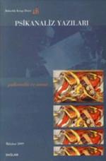 Psikanaliz Yazıları 18- Psikanaliz ve Sanat