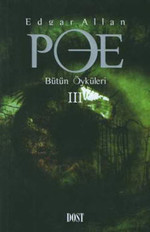 Edgar Allan Poe - Bütün Öyküleri 3