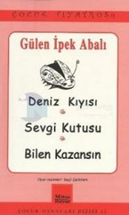 Gülen İpek Abalı ( Deniz Kıyısı - Sevgi Kutusu - Bilen Kazansın )