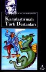 Karşılaştırmalı Türk Destanları